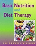 Basic Nutrition and Diet Therapy 9780801656866