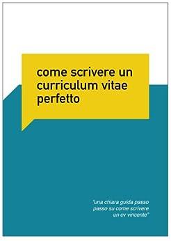 Curriculum Vitae Perfetto (Cerco Lavoro) (Italian Edition) by [Santori