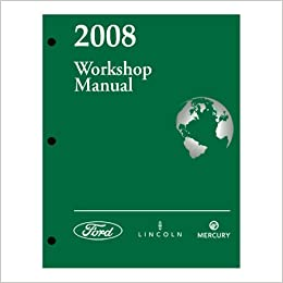 2008 ford mustang workshop manual ford motor company amazon com books