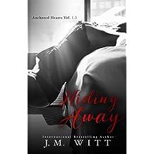 Hiding Away (Anchored Hearts Book 2)