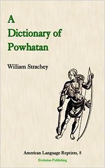 Amazon.com: A Dictionary of Powhatan (American Language Reprints ...