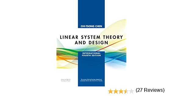 Linear System Theory and Design: International Fourth Edition The Oxford Series in Electrical and Computer Engineering: Amazon.es: Chen, Chi-Tsong: Libros en idiomas extranjeros
