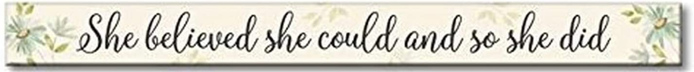 "My Word! ""She Believed She Could Skinny Wooden Sign, Multicolor (77368), 1.5"" x 16"""
