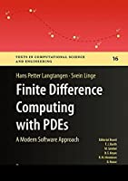 Finite Difference Computing with PDEs: A Modern Software Approach