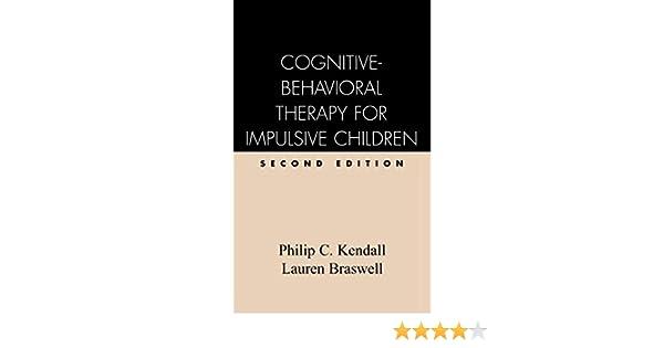 Cognitive-Behavioral Therapy for Impulsive Children, Second ...