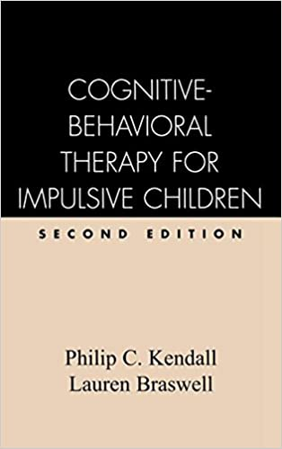 Cognitive-Behavioral Therapy for Impulsive Children, Second ...