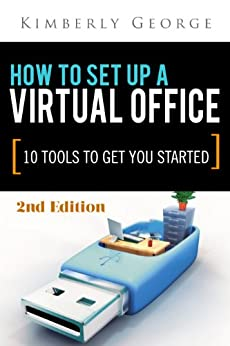How To Setup A Virtual Office 10 Tools To Get