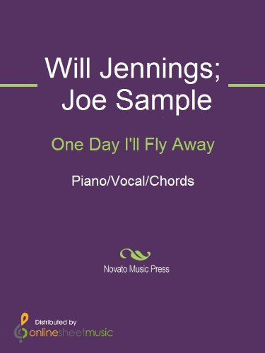 One Day Ill Fly Away Kindle Edition By Joe Sample Will Jennings