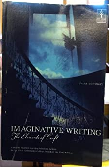 Imaginative Writing The Elements of Craft: Janet Burroway ...