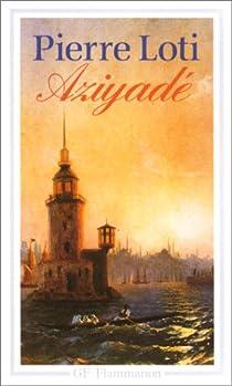 Aziyadé par Loti