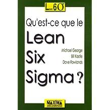 Qu'est-ce que le lean six sigma
