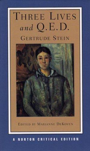 Three Lives and Q.E.D. (Norton Critical Editions)
