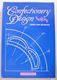img - for Confectionery Design by Lindsay John Bradshaw (1987-05-01) book / textbook / text book