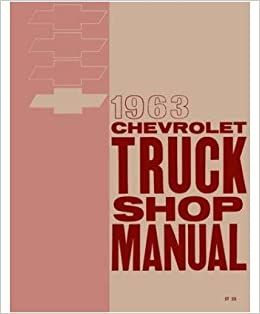 1963 chevy pickup truck shop service repair manual book amazon 1963 chevy pickup truck shop service repair manual book amazon books fandeluxe Choice Image