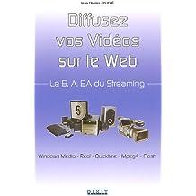 Diffusez vos vidéos sur le web