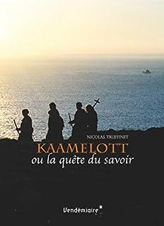 Kaamelott ou La quête du savoir, Truffinet, Nicolas