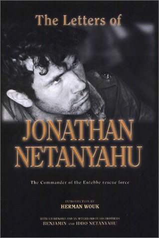 The Letters of Jonathan Netanyahu: The Commander of the Entebbe Rescue Force cover
