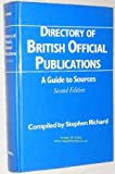 Directory of British Official Publications, Stephen Richard, 0720117062
