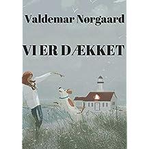 Vi er dækket (Danish Edition)