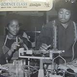 Science Class: Heavy Funk + Raw Disco Soul