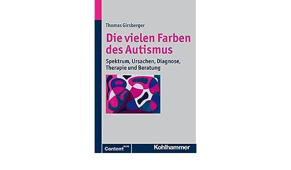 Amazon.com: Die Vielen Farben Des Autismus: Spektrum, Ursachen ...