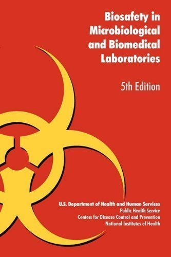 Biosafety in Microbiological and Biomedical Laboratories (5th Edition) 5th (fifth) Edition by U.S. Health Dept published by Military Bookshop (2010)