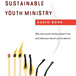 Sustainable Youth Ministry Audiobook