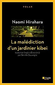 La malédiction d'un jardinier kibei par Hirahara