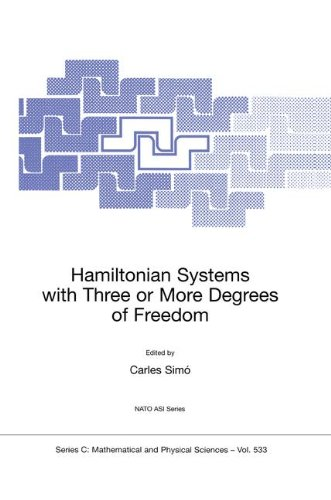 Hamiltonian Systems with Three or More Degrees of Freedom (Nato Science Series C:)