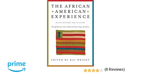 African American Experience: Black History and Culture Through ...
