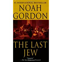 By Noah Gordon The Last Jew [Mass Market Paperback]