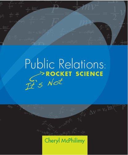 Public Relations: It's Not Rocket Science