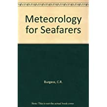 Meteorology for Seafarers: Originally Meteorology for Seamen
