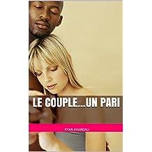 Le couple...Un pari  (French Edition)