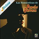 Las Romanticas De - Pancho Barraza