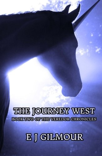 The Journey West: Book Two of the Veredor Chronicles pdf epub