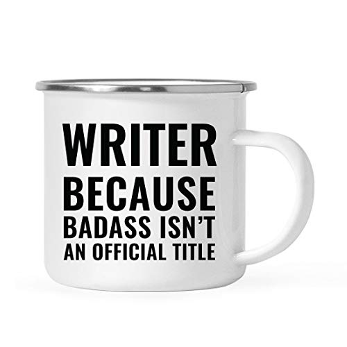 Andaz Press 11oz. Campfire Enamel Mug Gift, Writer Because Badass Isn't an Official Title, 1-Pack, Stainless Steel Metal Camp Cup Christmas Birthday Present Ideas, Includes Gift Box