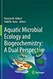 #2: Aquatic Microbial Ecology and Biogeochemistry: A Dual Perspective