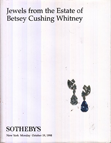 Jewels from the Estate of Betsey Cushing Whitney (Sotheby's Auction 7202, Lots 1-120) (Jewels Estate)