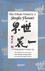The Whole World Is a Single Flower: 365 Kong-Ans for Everyday Life (Tuttle Library of Enlightenment)