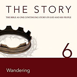 The Story, NIV: Chapter 6 - Wandering (Dramatized)