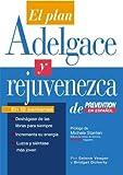 El Plan Adelgace y Rejuvenezca de Prevention en Espanol, Prevention Magazine Editors and Bridget Doherty, 1579548423