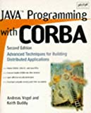 Java Programming with CORBA, Andreas Vogel, 0471247650