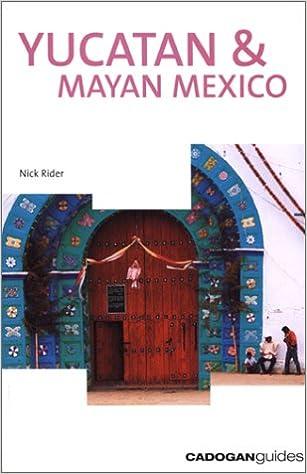 Yucatan /& Mayan Mexico 2nd