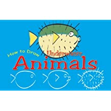 How to Draw Underwater Animals (Doodle Books)