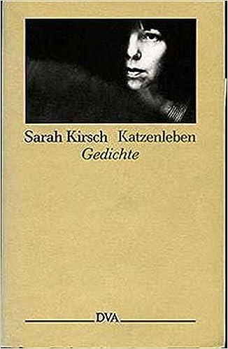 Katzenleben Gedichte German Edition Sarah Kirsch
