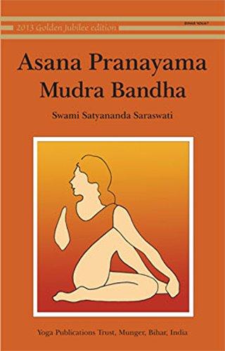 Asana; Pranayama; Mudra and Bandha: 1