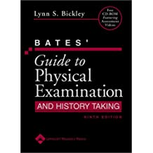 Bates' Guide to Physical Examination And History Taking (9th Edition)