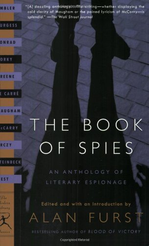 The Book of Spies: An Anthology of Literary Espionage (Modern Library Classics)