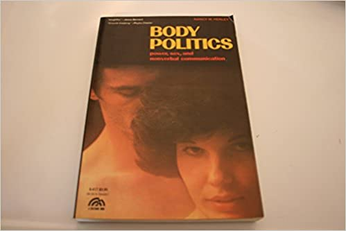 Behavior body communication nonverbal pattern politics power series sex social